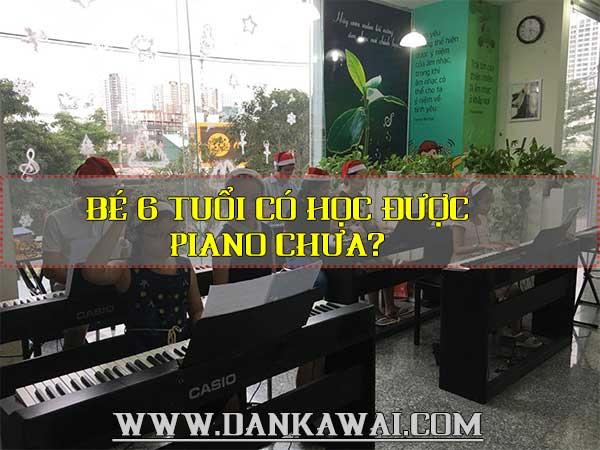 6-tuoi-co-hoc-dan-piano-duoc-khong-03