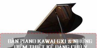 nhung-diem-thiet-ke-dang-chu-y-dan-piano-kawai-gx1