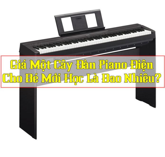 gia-dan-piano-dien-cho-be-bao-nhieu